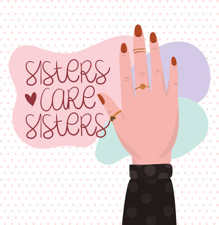 Hand and sisters care sisters text design of Women empowerment female power feminist people gender feminism young rights protest and strong theme Vector illustration Ilustracja