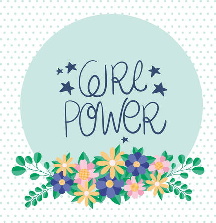girl power text flowers and leaves design of Women empowerment female feminist people gender feminism young rights protest and strong theme Vector illustration