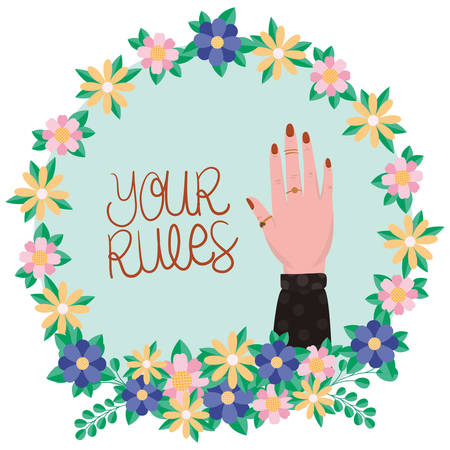 Hand inside flowers and leaves crown design of Women empowerment female power feminist people gender feminism young rights protest and strong theme Vector illustration