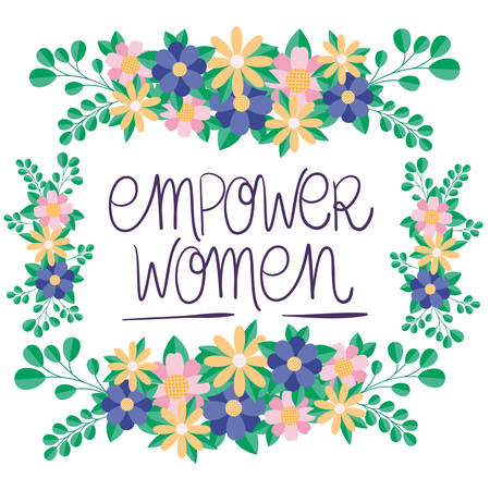 flowers and leaves frame design of Women empowerment female power feminist people gender feminism young rights protest and strong theme Vector illustration