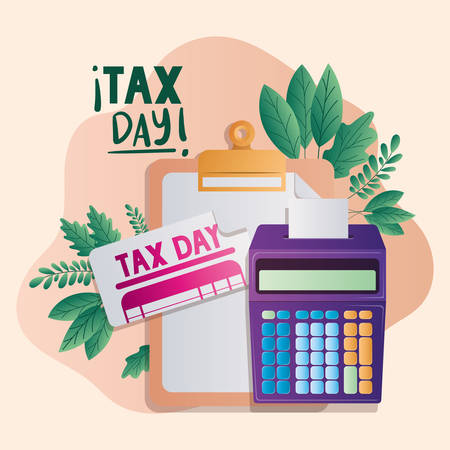 Tax day document and calculator of financial accoounting form revenue finance government income taxation refound and paying theme Vector illustration