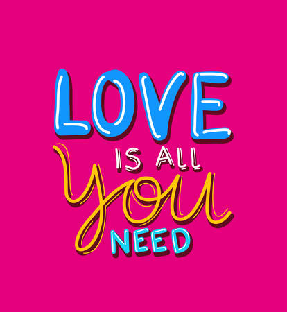 love is all you need lettering design of Quote phrase text and positivity theme Vector illustration