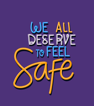 We all deserve to feel safe text design of Black lives matter theme Vector illustration Illustration