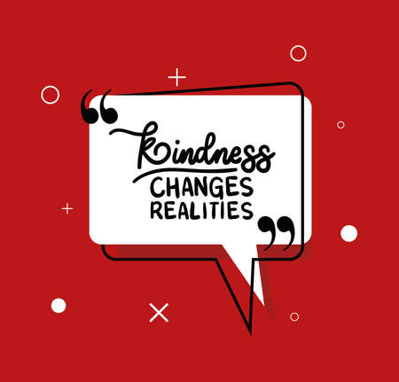 kindness changes realities design of Quote phrase text and positivity theme Vector illustration Çizim