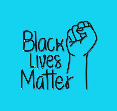 Black lives matter with fist design of Protest justice and racism theme Vector illustration