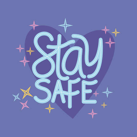 Stay safe lettering design of Happiness positivity and covid 19 virus theme Vector illustration