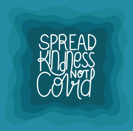 Spread kindness not covid lettering design of Happiness positivity and covid 19 virus theme Vector illustration