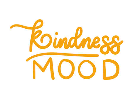 kindness mood lettering design of Quote phrase text and positivity theme Vector illustration