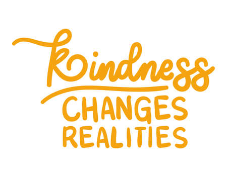 kindness changes realities lettering design of Quote phrase text and positivity theme Vector illustration 向量圖像