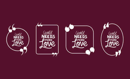 World needs more love bubbles set design of Quote phrase text and positivity theme Vector illustration 向量圖像
