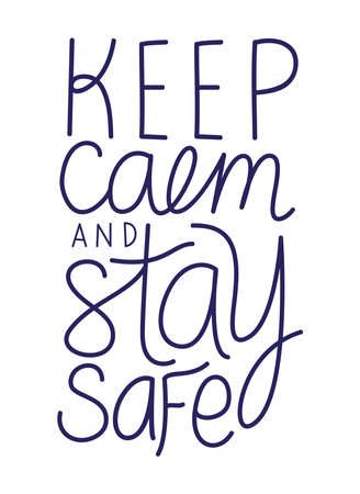 keep calm and stay safe text design of Happiness positivity and covid 19 virus theme Vector illustration Vectores