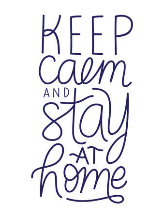 keep calm and stay at home text design of Happiness positivity and covid 19 virus theme Vector illustration Vectores