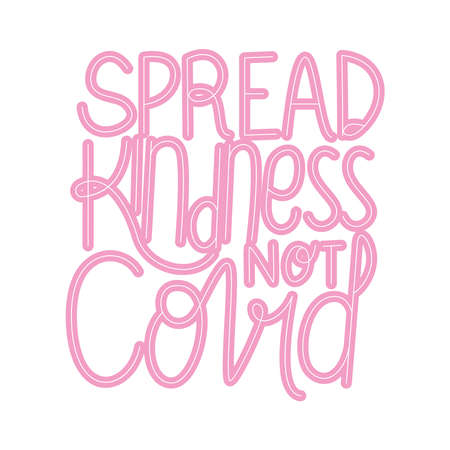 spread kindness not covid text design of Happiness positivity and covid 19 virus theme Vector illustration Vectores