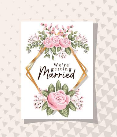 we are getting married text in gold frame with flowers and leaves design, Wedding invitation save the date and engagement theme Vector illustration