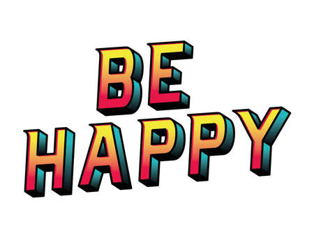 be happy lettering design, typography retro and comic theme Vector illustration Ilustração