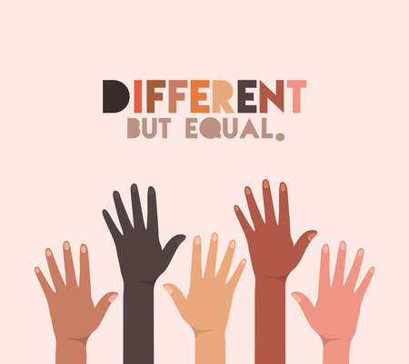 different but equal and diversity skins hands up design, people multiethnic race and community theme Vector illustration
