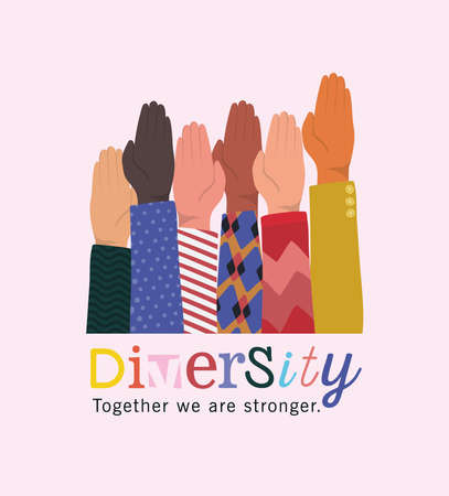 diversity together we are stronger and hands up design, people multiethnic race and community theme Vector illustration