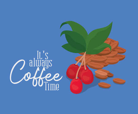 its always coffee time with berries leaves and beans design of drink caffeine breakfast and beverage theme Vector illustration  イラスト・ベクター素材
