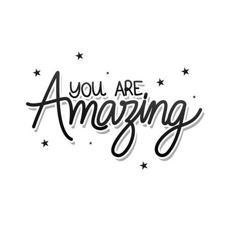 you are amazing lettering on white background vector illustration design