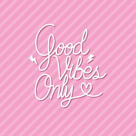 good vibes only lettering with colors vector illustration design