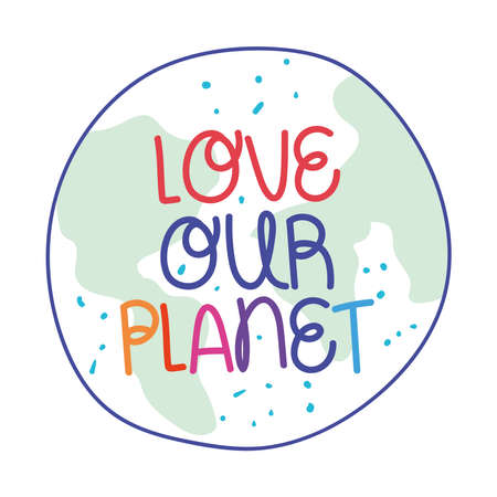 love our planet text