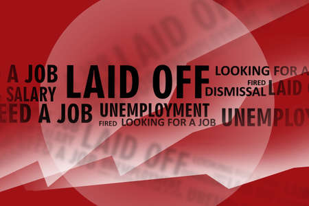 Laid off from work. Problems related to work. Unemployment, lack of jobs. Low wages. Crisis in the labor market. The concept of job loss in alarming red.