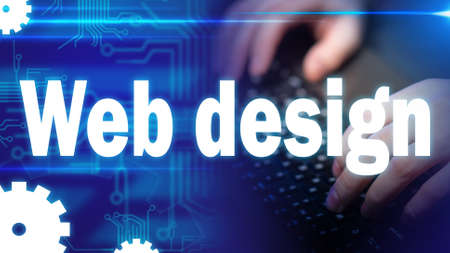 Web design. Work in the IT field. Concept - designer works at the computer. UX designer is working on the site. Web designer typeset the site. Concept - hands of the human on the keyboard