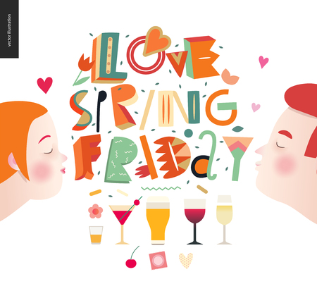 Love spring Friday - lettering composition and kissing couple glasses of alcohol drinks.