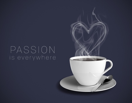 Coffee cup with a steamy heart on a dark blue background. Text saying Passion is everywhere.