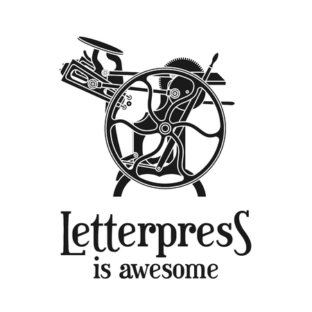 machine: Letterpress is awesome vector illustration. Vintage print logo design. Old printing machine.