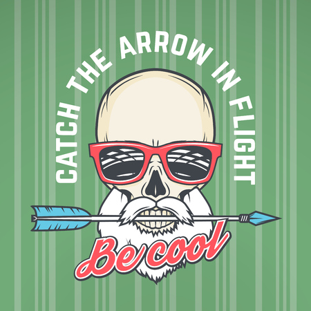 glam rock: Hipster skull with geek sunglasses, beard and arrow. Catch the arrow in flight quote t-shirt concept. Be cool motivation poster design. Apparel shop logo label.