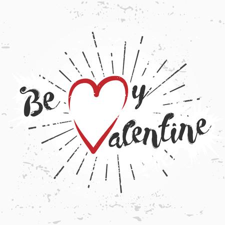 vintage design: Be my valentine creative concept. february 14 postcard design. Vintage valentines day banner. Love t-shirt illustration. Heart lettering