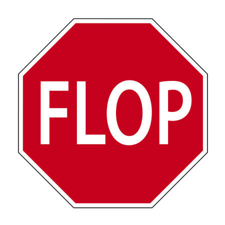 dysplasia: fun sign in the shape of a road sign shows the word flop Stock Photo
