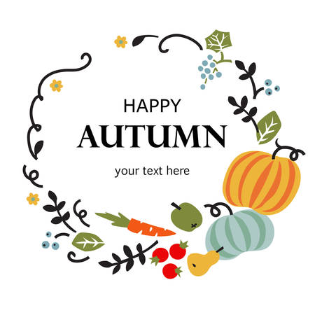 Happy autumn card with vegetables, fruits, berries and leaves. Vector illustration, frame, banner, poster. Illustration
