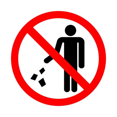 Do not litter sign. Vector illustration on a white background.