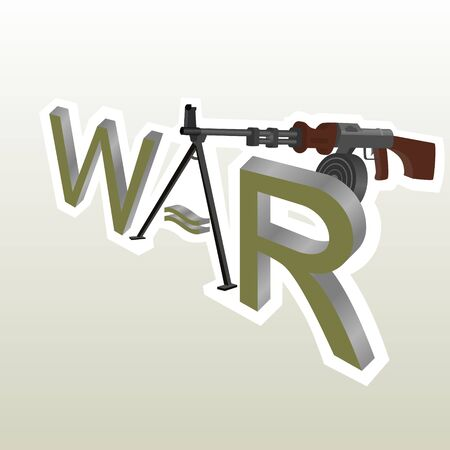 Modern machine gun and the word  war   Illustration on white background