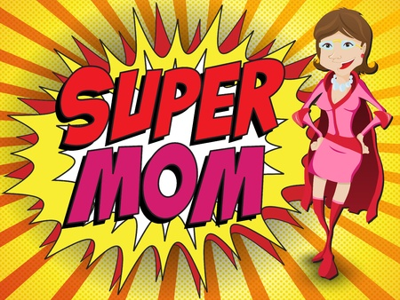 Happy Mother Day Super Hero Mommy Vector