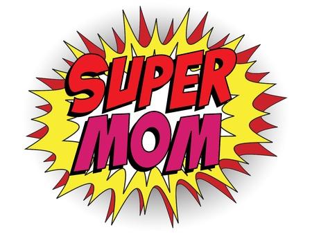 dzień matki: Vector - Happy Mother Day Super Mama