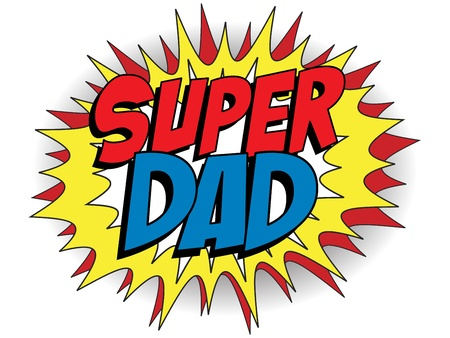 Happy Father Day Super Hero Dad Vector