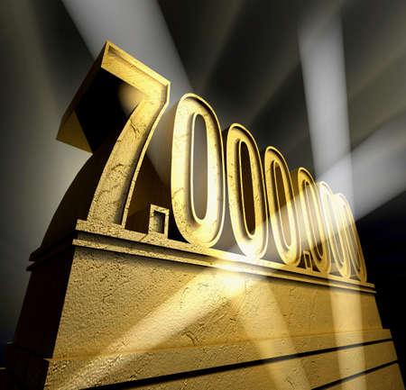 million: Number seven million in golden letters on a golden pedestal