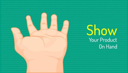 hand for show your product. beautiful color background. vector illustration eps10