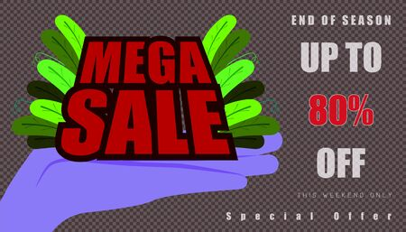 open the hand for show mega sale and leaf. up to 80% end of year special offer word character. vector illustration