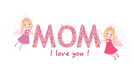 I love you mom. Happy Mothers day with cute fairy tale