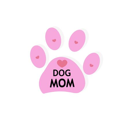 Pink paw print with hearts. '' Dog mom '' text
