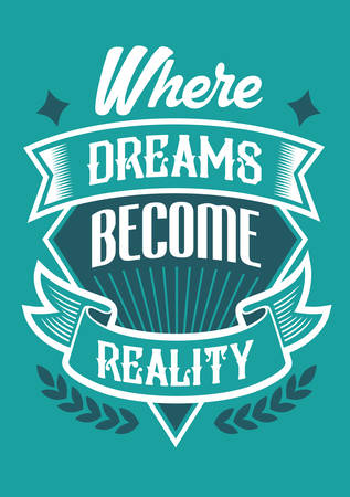 Dreams Reality Quotes Typography Design