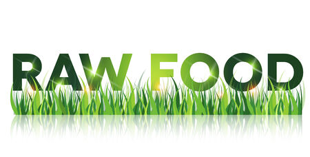 raw food: Green raw food message, eating unprocessed food Illustration