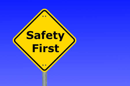 safety first: safety first sign and copyspace for text message