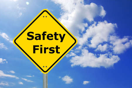 safety signs: safety first sign and copyspace for text message