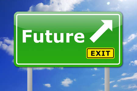 prophecy: traffic sign with future and arrow showing the right direction