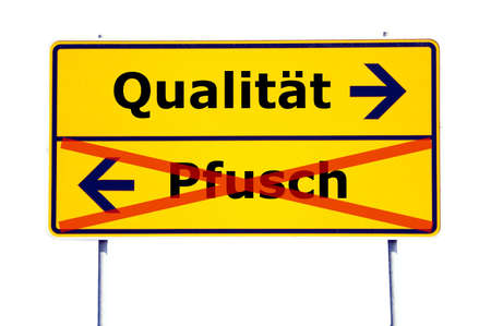 botch: business quality concept with german road sign